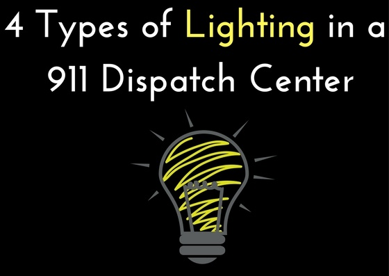 4 Types of Lighting in a 911 Dispatch Center.jpg