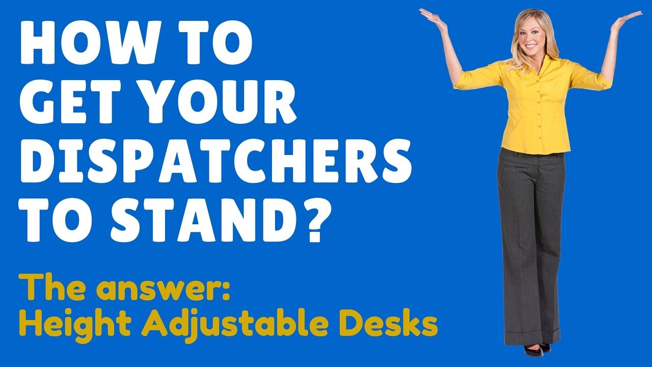 height adjustable desks for 911 dispatchers