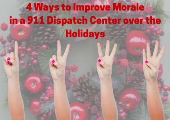 4 Ways to Improve Morale in the Dispatch Center over the Holidays